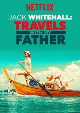 Jack Whitehall: Travels with My Father Netflix IN (India)